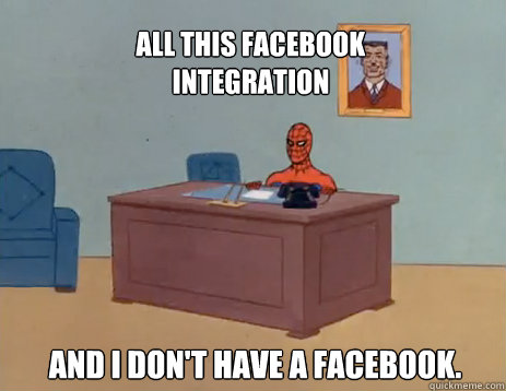 all this facebook integration and i dont have a facebook - masturbating spiderman