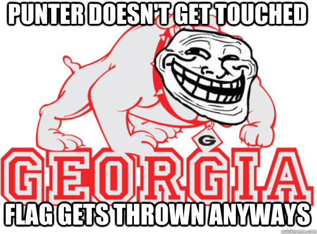 punter doesnt get touched flag gets thrown anyways - scumbag Georgia
