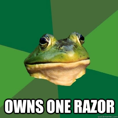 owns one razor - Foul Bachelor Frog