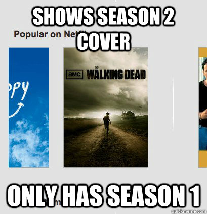 shows season 2 cover only has season 1 - Scumbag Netflix