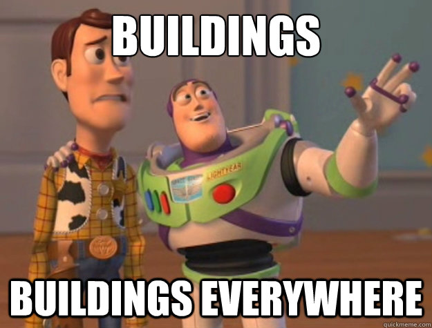 buildings buildings everywhere - Buzz Lightyear