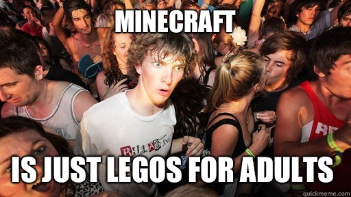 Minecraft Is just Legos for adults - Sudden Clarity Clarence