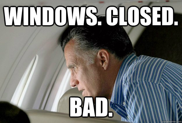 windows closed bad - Romney Pressure