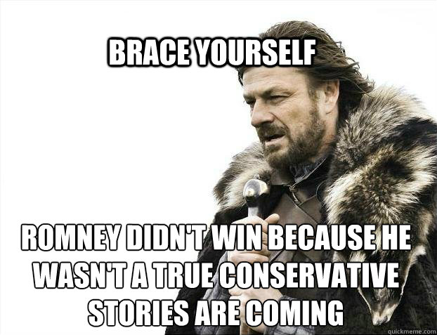 brace yourself romney didnt win because he wasnt a true co - BRACE YOURSELF SOLO QUEUE