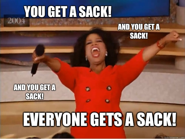 You get a sack Everyone gets a sack And you get a sack AND y - oprah you get a car