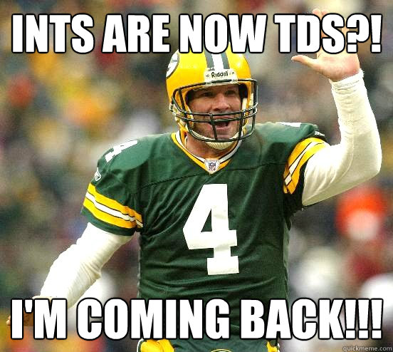 ints are now tds im coming back - go pack go
