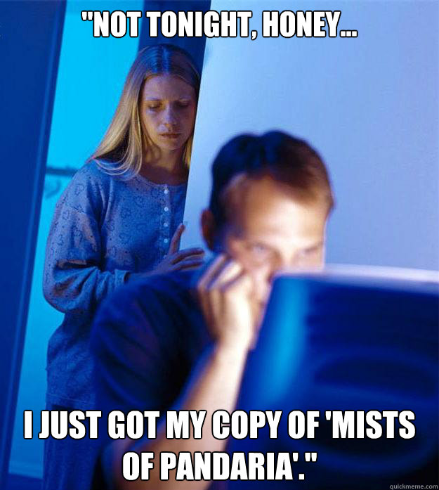 not tonight honey i just got my copy of mists of panda - Redditors Wife