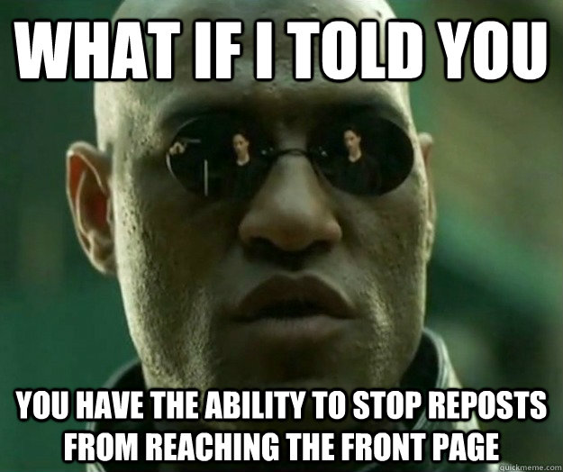 what if i told you you have the ability to stop reposts from - Hi- Res Matrix Morpheus