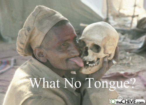 what no tongue -