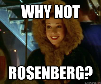 why not rosenberg - 