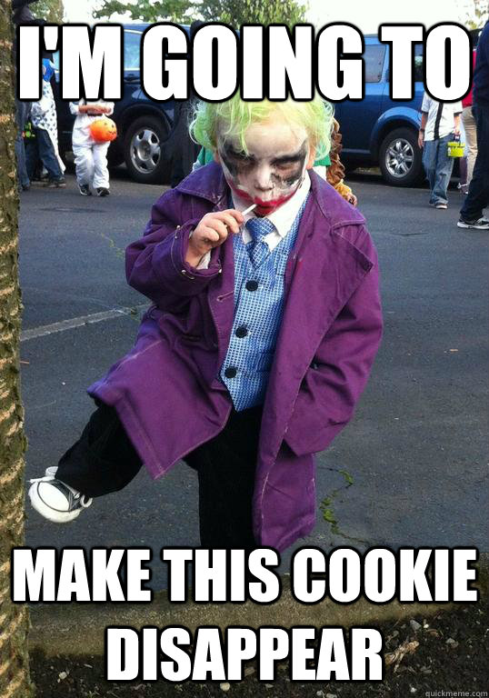 im going to make this cookie disappear - Joker kid