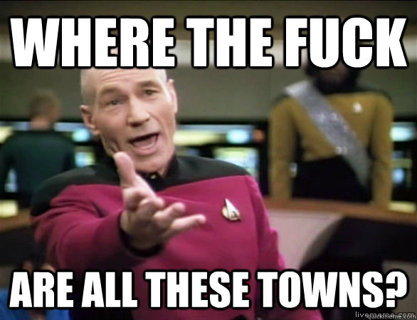where the fuck are all these towns - Annoyed Picard HD