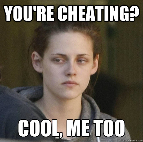 youre cheating cool me too - Underly Attached Girlfriend