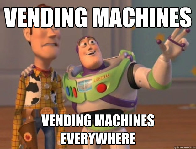 vending machines vending machines everywhere - Buzz Lightyear