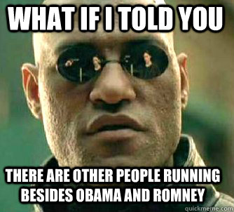 what if i told you there are other people running besides ob - Matrix Morpheus