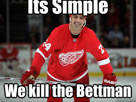 its simple we kill the bettman - penisallendublinea