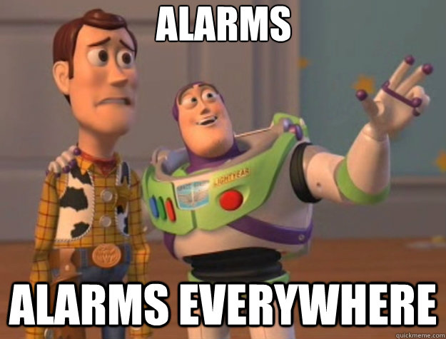 alarms alarms everywhere - Toy Story