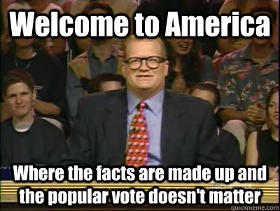 welcome to america where the facts are made up and the popul - Its time to play drew carey