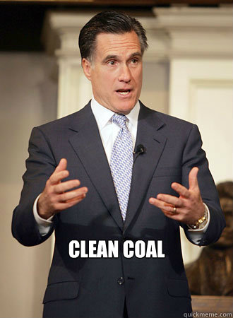 clean coal - Relatable Romney