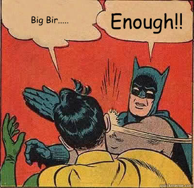 big bir enough - Batman Slapping Robin