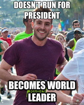 doesnt run for president becomes world leader - Ridiculously photogenic guy