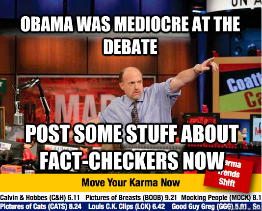 obama was mediocre at the debate post some stuff about fact - Mad Karma with Jim Cramer