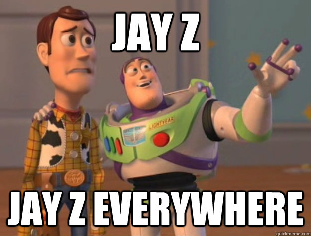 jay z jay z everywhere - Buzz Lightyear
