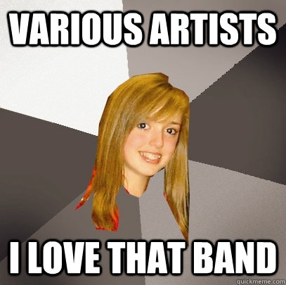 various artists i love that band - Musically Oblivious 8th Grader