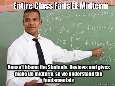 entire class fails ee midterm doesn - Good Guy Teacher