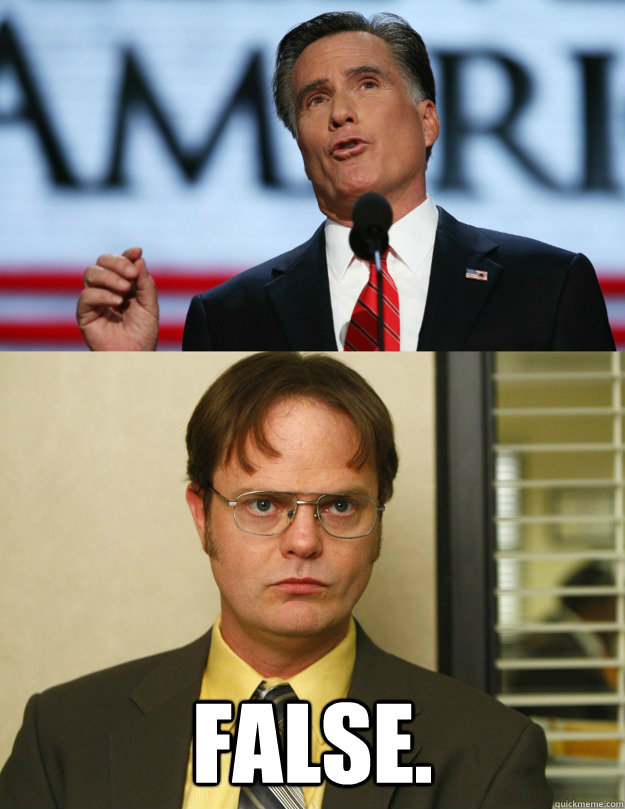 false - Dwight on Mitt