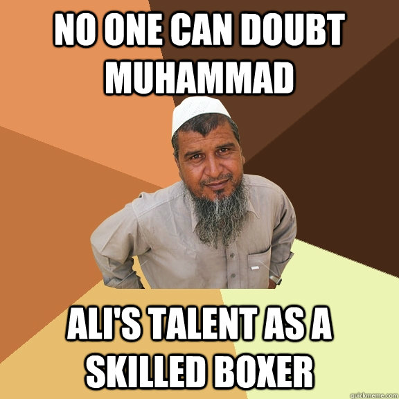 no one can doubt muhammad alis talent as a skilled boxer - Ordinary Muslim Man