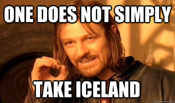 one does not simply take iceland - One Does Not Simply