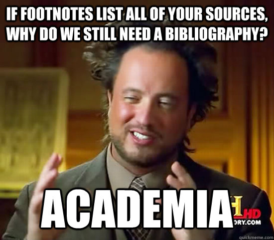 if footnotes list all of your sources why do we still need  - Ancient Aliens