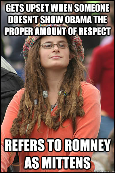 gets upset when someone doesnt show obama the proper amount - College Liberal