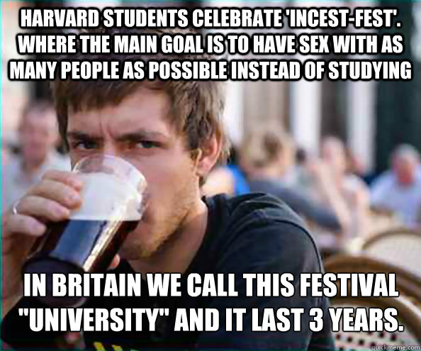 harvard students celebrate incestfest where the main goa - Lazy College Senior