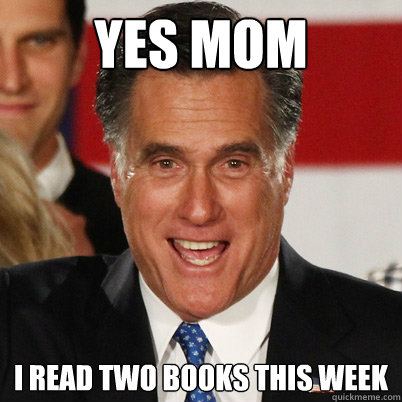 yes mom i read two books this week - The lying meme