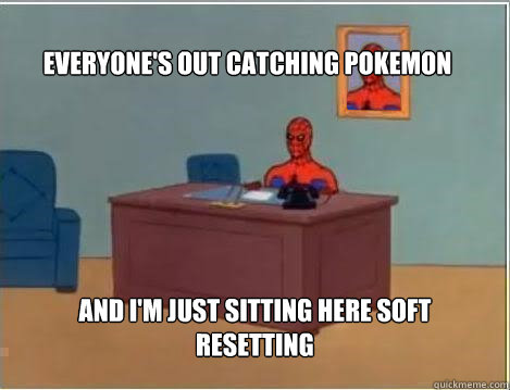 everyones out catching pokemon and im just sitting here so - Spiderman