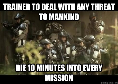 trained to deal with any threat to mankind die 10 minutes in - 