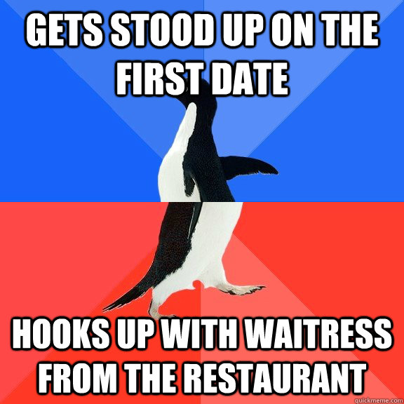 gets stood up on the first date hooks up with waitress from  - Socially Awkward Awesome Penguin