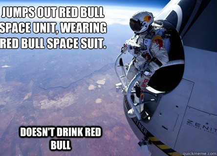 jumps out red bull space unit wearing red bull space suit - Felix gives you wings