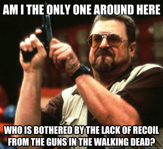 am i the only one around here who is bothered by the lack of - Big Lebowski