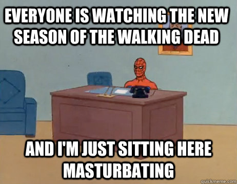everyone is watching the new season of the walking dead an - Masturbating Spiderman