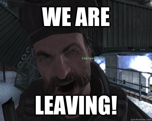 we are leaving - 