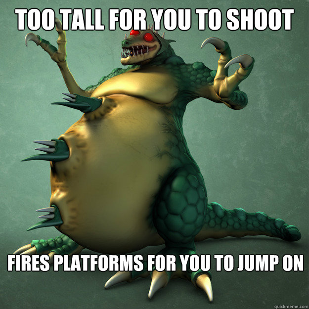 too tall for you to shoot fires platforms for you to jump on - kraid