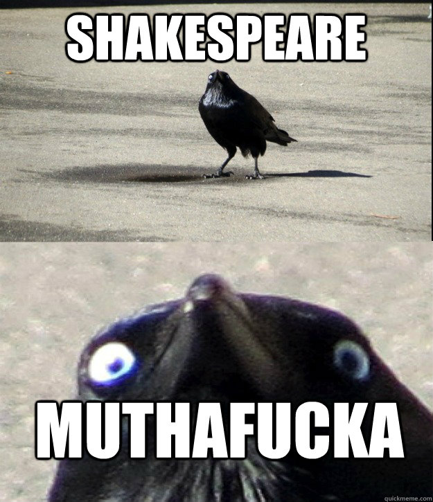 shakespeare muthafucka -