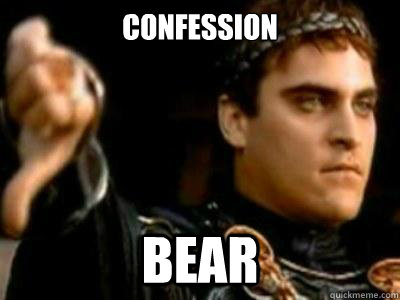 confession bear - Downvoting Roman