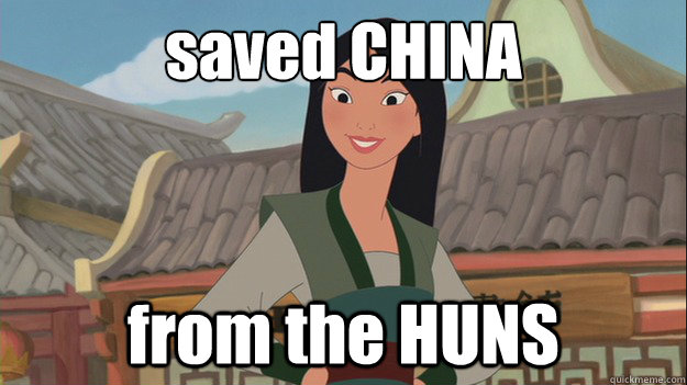 saved china from the huns - Mulan