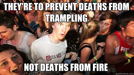 theyre to prevent deaths from trampling not deaths from f - Sudden Clarity Clarence