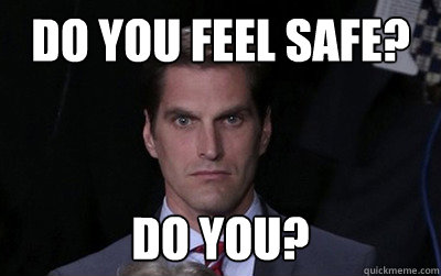 do you feel safe do you  - Menacing Josh Romney