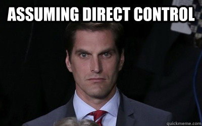 assuming direct control  - Menacing Josh Romney